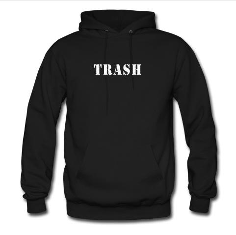 trash hoodie