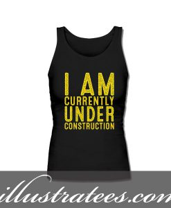 under construction tanktop