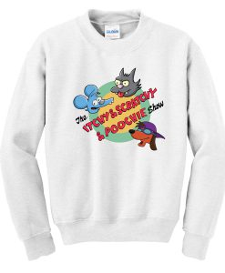 The Itchy & Scratchy Show Sweatshirt