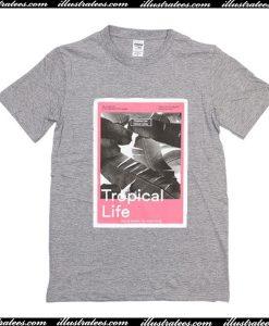 Tropical Life T-Shirt