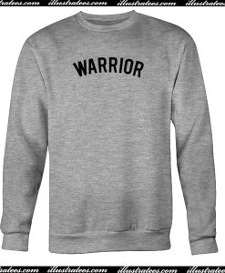 Warrior Sweatshirt