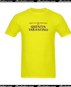 Written And Directed By Quentin Tarantino Yellow T Shirt
