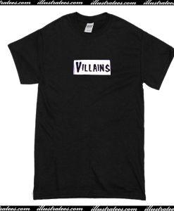 Villains T Shirt