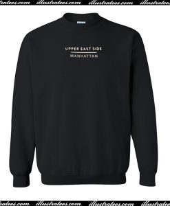 upper east side manhattan sweatshirt