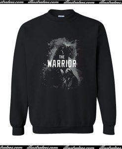 The Warrior Sweatshirt