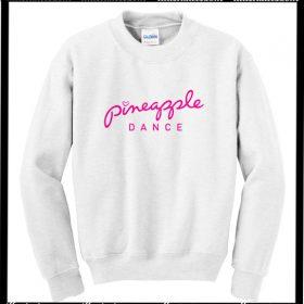 Pineapple Dance Sweatshirt