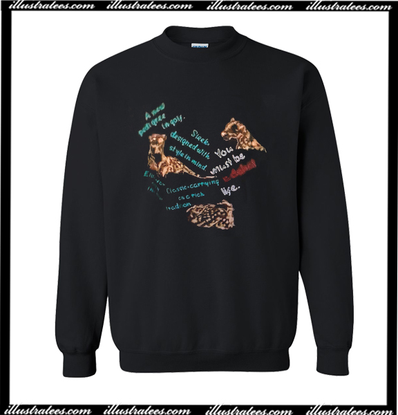 Wildlife Quote Sweatshirt