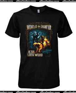 World Champion Jess Lock Wood T-Shirt