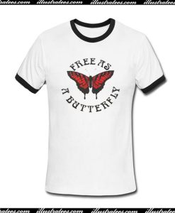 Free As A Butterfly Ringer T-Shirt