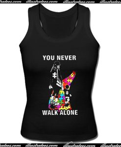 You Never Walk Alone Tank Top