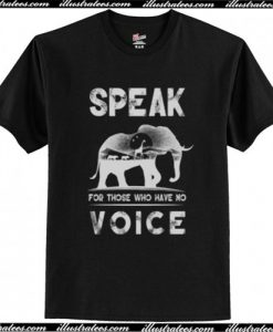 Speak for those who have no T-Shirt