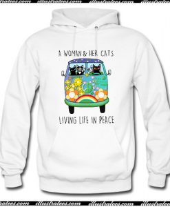 A Woman and Her Cat Living Life in Peace Hoodie