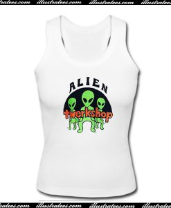 Alien Twerkshop Tanktop