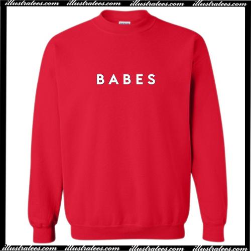 Babes Sweatshirt