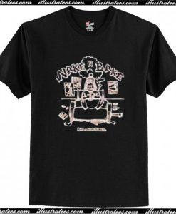 Wake Bake T Shirt