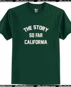 The Story So Far California T-Shirt