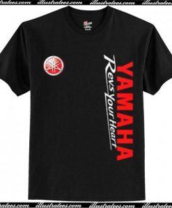 Yamaha Revs Your Heart T Shirt