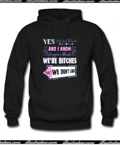 Yes My Best Friend And I Know Hoodie