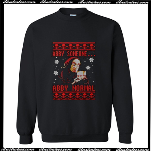 Young Frankenstein – Abby Someone Abby Normal Christmas Sweatshirt