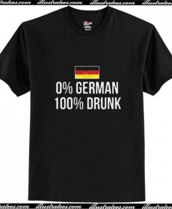 0 % German 100 Percent Drunk Oktoberfest Unisex T-Shirt Ap