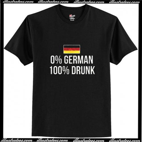 0 % German 100 Percent Drunk Oktoberfest Unisex T-Shirt Ap