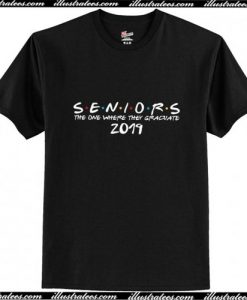 The One Where They Graduate Seniors Friends Class of 2019 T-Shirt Ap