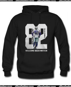 82 Jason Witten Dallas Cowboys welcome back Witten Hoodie Ap