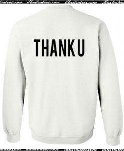 Thank U Sweatshirt Back Ap