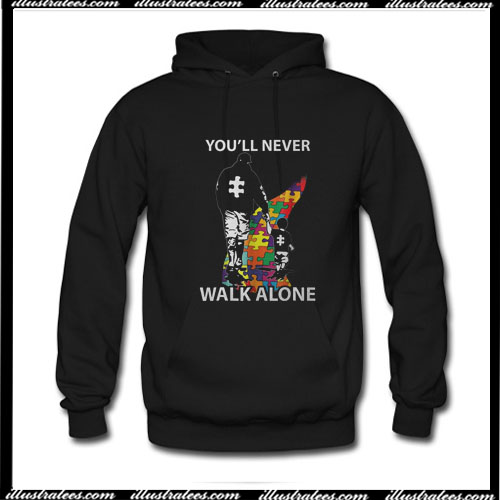 You'll never walk alone Hoodie Ap