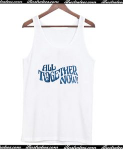 All together now Tank Top AI