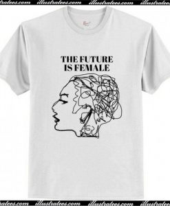 The Future Is Female T Shirt AI