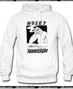 Worry Tomorrow Hoodie AI
