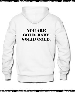 You Are Gold Baby Solid Gold Hoodie Back AI