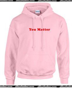 You Matter Light Pink Hoodie AI