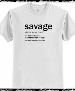 Savage Definition T Shirt AI