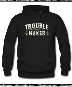 Trouble-Maker Hoodie AI
