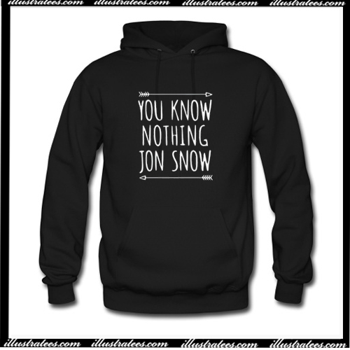 You Know Nothing Jon Snow Hoodie AI