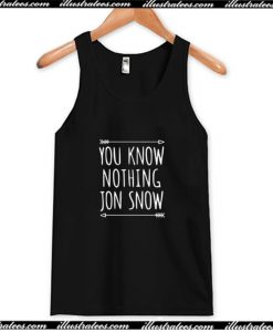 You Know Nothing Jon Snow Tank Top AI