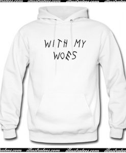 with my woes Hoodie AI