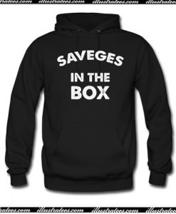Savages In The Box Hoodie AI