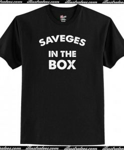 Savages In The Box T-Shirt AI