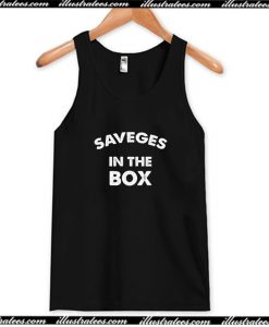 Savages In The Box Tank Top AI