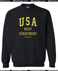 USA Beat Everybody Sweatshirt AI