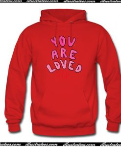 You Are Loved Hoodie AI