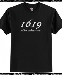 1619 Our Ancestors T-Shirt AI