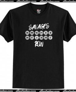 Savages Row T-Shirt AI
