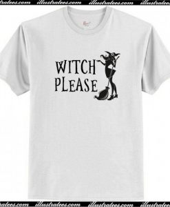 Witch Please T-Shirt AI