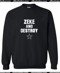 Zeke and Destroy Sweatshirt AI