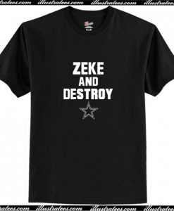 Zeke and Destroy T-Shirt AI