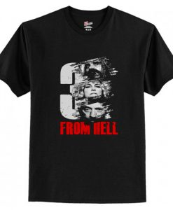 3 From Hell Movies T-Shirt AI